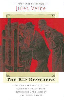The Kip Brothers - Early Classics of Science Fiction (Hardback)