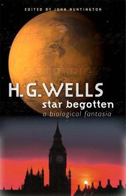 Star Begotten: A Biological Fantasia (Hardback)