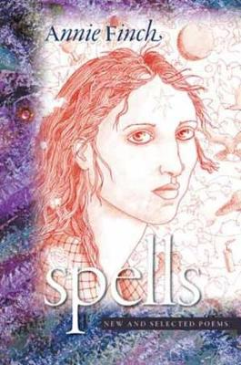 Spells: New and Selected Poems (Hardback)