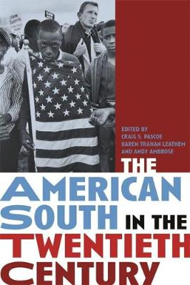 The American South in the Twentieth Century (Hardback)
