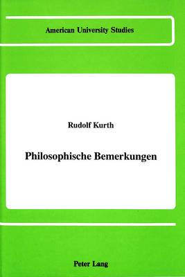 Philosophische Bemerkungen - American University Studies, Series 5: Philosophy 93 (Hardback)