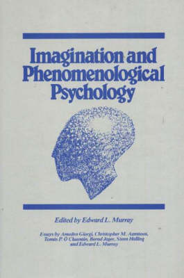 Imagination and Phenomenological Psychology (Hardback)