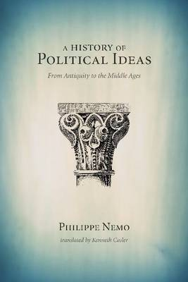 A History of Political Ideas: From Antiquity to the Middle Ages (Paperback)
