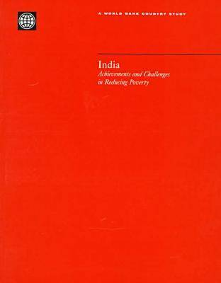 India: Achievements and Challenges in Reducing Poverty - World Bank Country Study (Paperback)