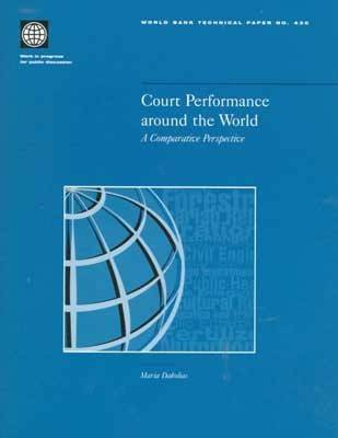 Court Performance Around the World: A Comparative Perspective - World Bank Technical Paper 430 (Hardback)