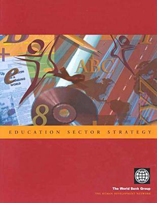 Education Sector Strategy - Sector Strategy S. (Hardback)