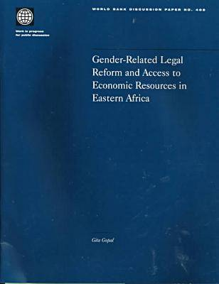 Gender-Related Legal Reform and Access to Economic Resources in Eastern Africa - World Bank Discussion Paper No.405. (Hardback)