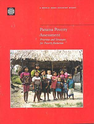Panama Poverty Assessment: Priorities and Strategies for Poverty Reduction - World Bank Country Study (Paperback)