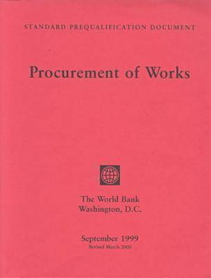 Standard Prequalification Document: Procurement of Works (Paperback)