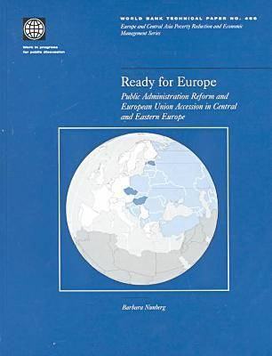 Ready for Europe: Public Administration in Central and Eastern Europe (Paperback)