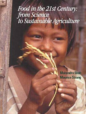 Food in the 21st Century: From Science to Sustainable Agriculture (Paperback)