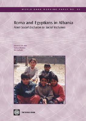 Roma and Egyptians in Albania: From Social Exclusion to Social Inclusion (Paperback)