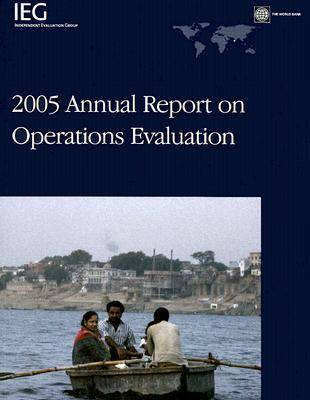 2005 Annual Report on Operations Evaluation (Paperback)