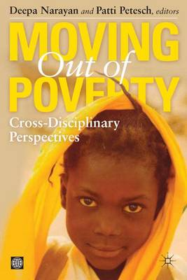 Moving Out of Poverty: v. 1: Cross-Disciplinary Perspectives on Mobility - Moving Out of Poverty (Paperback)
