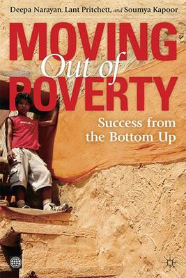 Moving Out of Poverty: v. 2: Success from the Bottom Up - Moving Out of Poverty (Hardback)