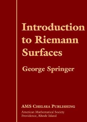 Introduction to Riemann Surfaces - AMS Chelsea Publishing 313 (Hardback)