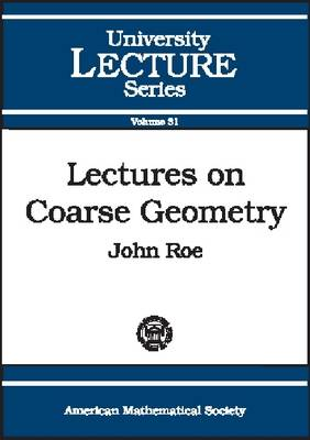 Lectures on Coarse Geometry - University Lecture Series No. 31 (Paperback)
