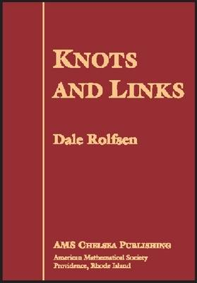 Knots and Links - AMS Chelsea Publishing v. 346 (Hardback)