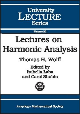 Lectures on Harmonic Analysis - University Lecture Series No. 29 (Paperback)