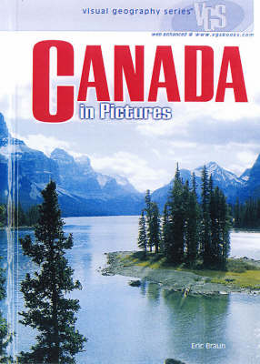 Canada in Pictures - Visual geography (Hardback)