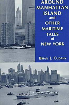 Around Manhattan Island and Other Tales of Maritime NY (Paperback)