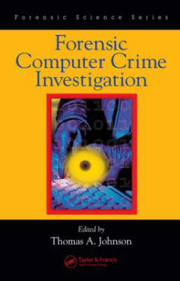 Cover Forensic Computer Crime Investigation - International Forensic Science and Investigation