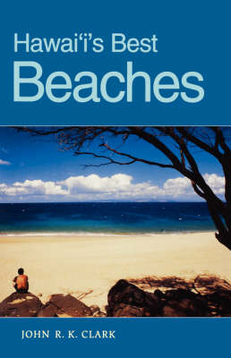 Hawaii's Best Beaches - A Latitude 20 Book (Paperback)