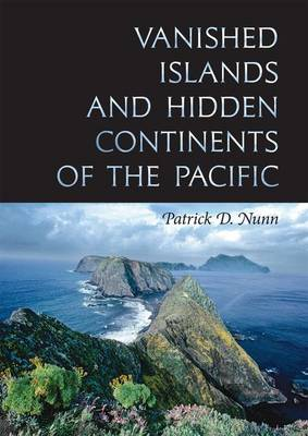 Vanished Islands and Hidden Continents of the Pacific - A Latitude 20 Book (Hardback)