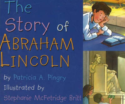 The Story of Abraham Lincoln (Board book)