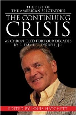 Continuing Crisis: As Chronicled for Four Decades (Paperback)