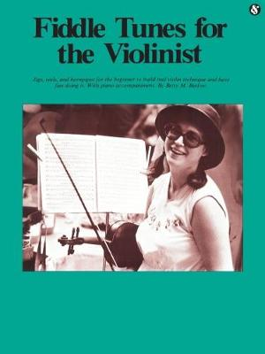 Fiddle Tunes for the Violinist (Paperback)