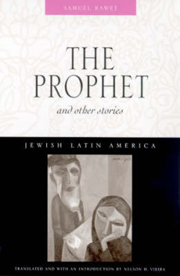 The Prophet and Other Stories - Jewish Latin America (Paperback)