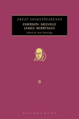 James, Melville, Emerson, Berryman - Great Shakespeareans 8 (Hardback)