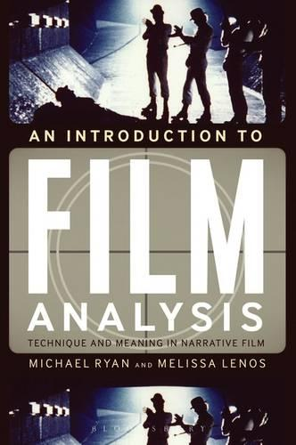 An Introduction to Film Analysis: Technique and Meaning in Narrative Film (Paperback)