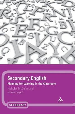 Secondary English: Planning for Learning in the Classroom (Hardback)