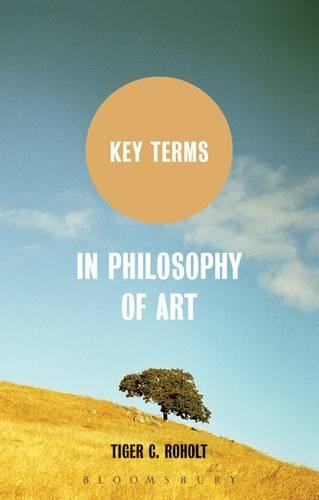Key Terms in Philosophy of Art - Key Terms (Paperback)