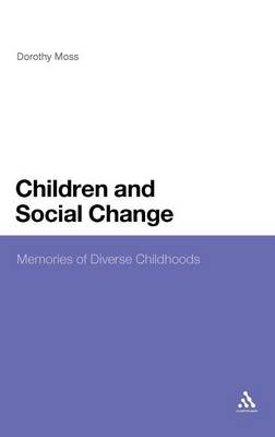 Children and Social Change: Memories of Diverse Childhoods (Hardback)