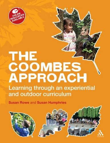 The Coombes Approach: Learning Through an Experiential and Outdoor Curriculum (Paperback)