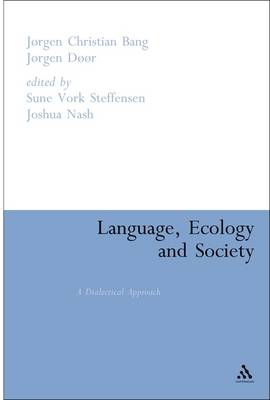 Language, Ecology and Society: A Dialectical Approach (Paperback)