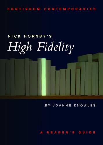 "Nick Hornby's ""High Fidelity"" - Continuum Contemporaries Series (Paperback)"