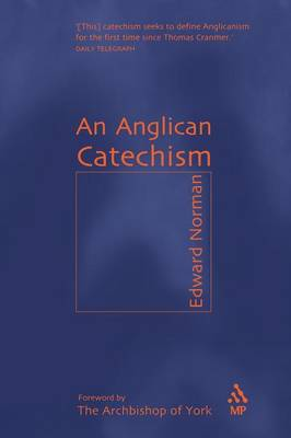 An Anglican Catechism (Paperback)
