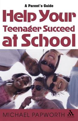 Help Your Teenager Succeed at School (Paperback)