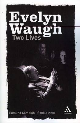 Two Lives: Edmund Campion and Ronald Knox - Continuum Compact Series (Paperback)
