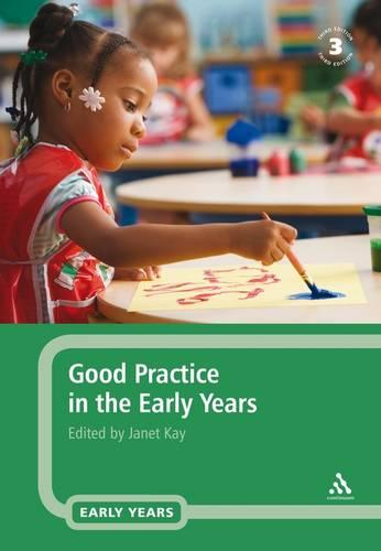 Good Practice in the Early Years (Paperback)