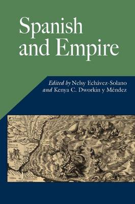 Spanish and Empire - Hispanic Issues Series (Paperback)