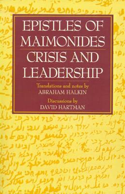Epistles of Maimonides: Crisis and Leadership (Paperback)