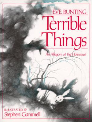 Terrible Things: An Allegory of the Holocaust (Paperback)