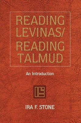 Reading Levinas, Reading Talmud: An Introduction (Hardback)