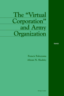 "The ""Virtual Corporation"" and Army Organization (Paperback)"