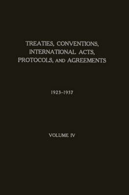 Treaties, Conventions, International Acts, Prot (Hardback)